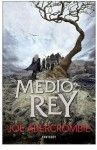 """Medio Rey. El Mar Quebrado 1"" (Joe Abercrombie, Fantascy)"